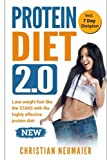 img - for Protein Diet 2.0 - Lose weight fast like the STARS with the highly effective protein diet: (high protein diet,atkins diet,diabetes diet,lose your belly diet,burn fat fast,lose weight book) book / textbook / text book