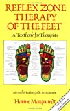 Reflex Zone Therapy of the Feet, Hanne Marquardt, 0892812346