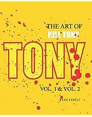 The Art of Kill Tony: Vol. 1 & Vol. 2