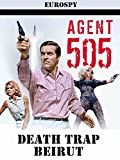 Agent 505 - Death Trap Beirut