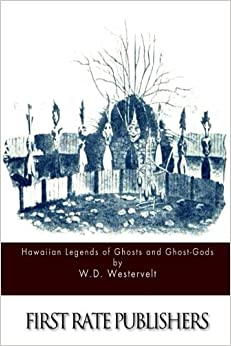 Book Hawaiian Legends of Ghosts and Ghost-Gods