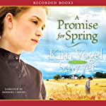 A Promise for Spring   Kim Vogel Sawyer