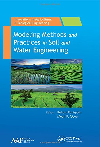 Modeling Methods and Practices in Soil and Water Engineering (Innovations in Agricultural & Biological Engineering)