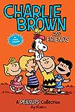 Charlie Brown and Friends (Peanuts Kids)