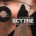 Die Hüter des Todes (Scythe 1) | Neal Shusterman