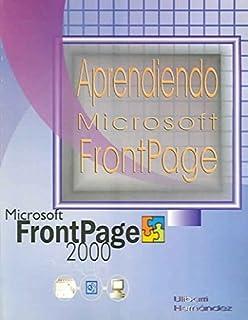Aprendiendo Microsoft Frontpage 2000 / Learning Microsoft Frontpage 2000 (Spanish Edition)