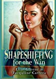 Shapeshifting for the Win, Ellie Green and Ellie Greene, 0983262446