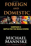 Foreign and Domestic, Michael Mannske, 097967591X