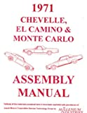1971 CHEVROLET CHEVELLE, SS, MALIBU, MONTE CARLO, EL CAMINO & STATION WAGONS FACTORY ASSEMBLY INSTRUCTION MANUAL. CHEVY 71