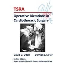 TSRA Operative Dictations in Cardiothoracic Surgery