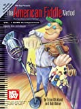 American Fiddle Method Piano Accompaniment, Bob Walser and Brian Wicklund, 0786665548