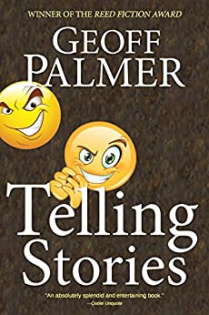 Telling Stories: A laugh-out-loud literary tour de force. by [Palmer, Geoff]