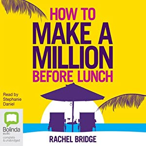How to Make a Million Before Lunch Audiobook