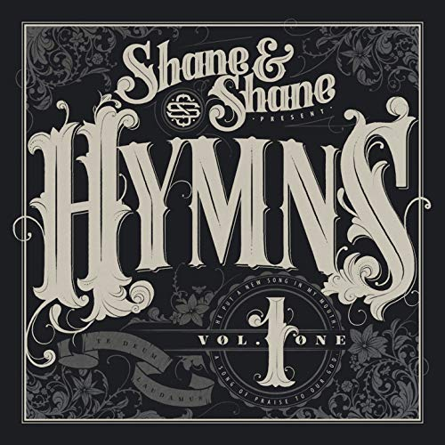 Shane and Shane - Hymns - Vol. 1 2018