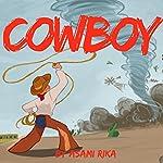 Cowboy | Asami Rika