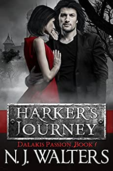 Harker's Journey (Dalakis Passion Book 1) by [Walters, N. J.]