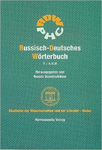 Russisch-Deutsches Worterbuch (Rdw): A-V