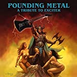 Pounding Metal: Tribute To Exciter / Var...
