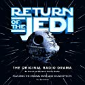 Star Wars: Return of the Jedi (Dramatized) Radio/TV Program by George Lucas Narrated by Anthony Daniels, Ed Asner