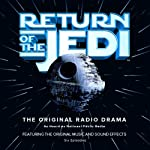 Star Wars: Return of the Jedi (Dramatized) | George Lucas