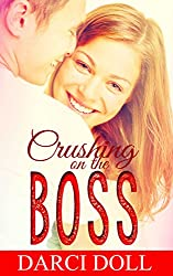 Crushing on the Boss: A Sweet Romance
