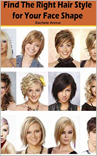 Amazon.com: Find The Right Hair Style for Your Face Shape: A simple ...