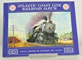 img - for Atlantic Coast Line Railroad Album book / textbook / text book