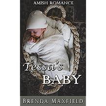Amish Romance: Tessa's Baby (Tessa's Story Book 2)
