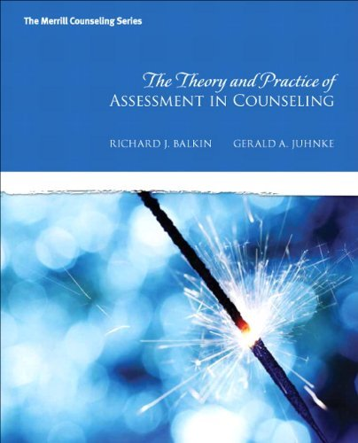By Richard S. Balkin The Theory and Practice of Assessment in Counseling (New 2013 Counseling Titles) (1st First Edition) [Hardcover] pdf epub