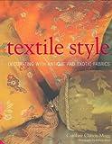 Textile Style, Caroline Clifton-Mogg, 1903221765