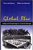Global Blue, Pierre-Paul Darrac and Willem van Schendel, 9840517406