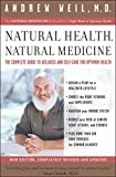 """A valuable health resource from theNew York Times–bestselling author of The Natural Mind and Spontaneous Happiness.  """"Dr. Andrew Weil is an extraordinary phenomenon,"""" says the Washington Post. And indeed, this expert in healthy living, alternative ..."""