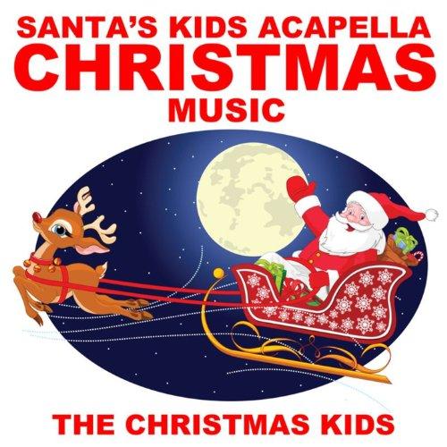 Amazon.com: Santa's Kids Acapella Christmas Music [Clean]: The ...