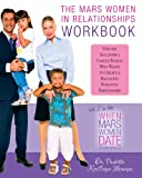 The Mars Women in Relationships Workbook, Paulette Kouffman Sherman, 0988890550