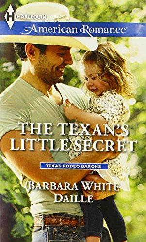 The Texan's Little Secret (Harlequin American Romance\Texas Rodeo B)