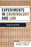 Experiments in Criminology and Law, , 0742560287