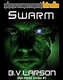 Swarm (Star Force Series Book 1) (English Edition)
