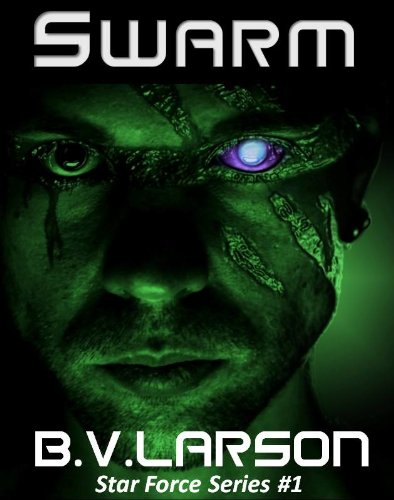 Swarm (Star Force Series Book 1)