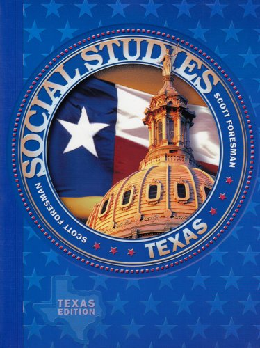 Scott Foresman Social Studies: Texas Edition