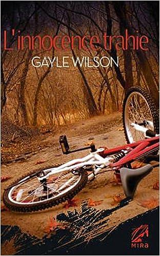 Gayle Wilson - L'INNOCENCE TRAHIE