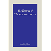 The Essence Of The Ashtavakra Gita (English Edition)
