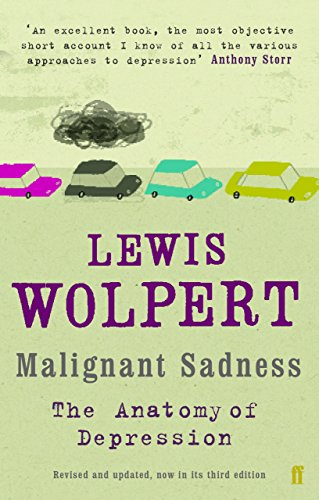 Malignant Sadness: The Anatomy of Depression