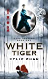 White Tiger by Kylie Chan front cover