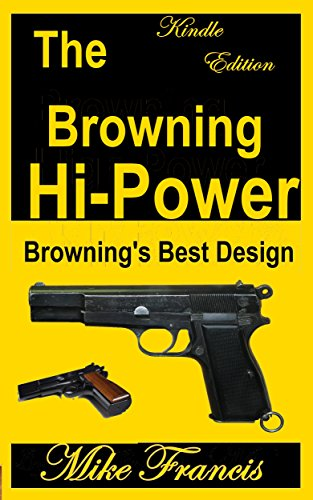 The Browning Hi-Power: Browning's Best -
