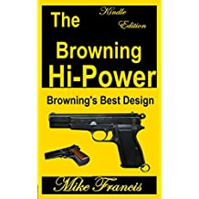 The Browning Hi-Power: Browning's Best Design