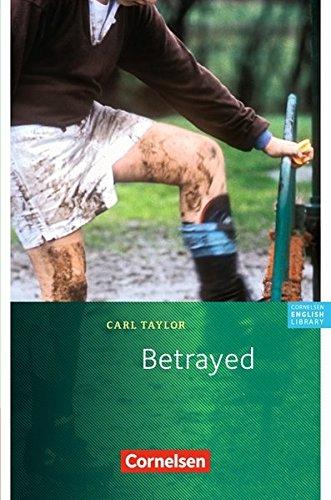 Cornelsen English Library - Fiction: 9. Schuljahr, Stufe 3 - Betrayed: Textheft