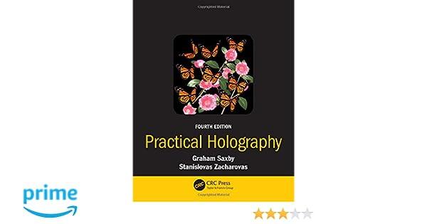 Amazon practical holography fourth edition 9781482251579 amazon practical holography fourth edition 9781482251579 graham saxby stanislovas zacharovas books fandeluxe Gallery