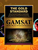 GAMSAT Maths, Physics & General Chemistry: GAMSAT Physical Sciences: Learn, Review, Practice (Gold Standard GAMSAT Preparation) (Gold Standard Gamsat 3-Book Set)