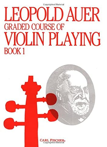 Graded Course of Violin Playing Book 1 (Auer Violin)