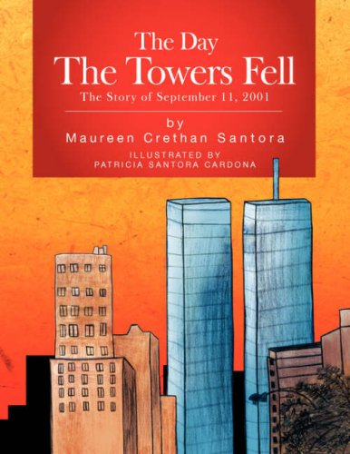 DAY THE TOWERS FELL, THE